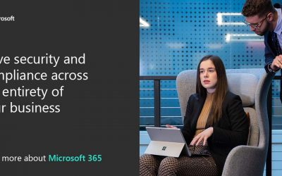 Drive security and compliance across the entirety of your business. Learn more about Microsoft 365.