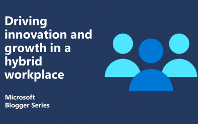 How a hybrid workplace can drive innovation and growth